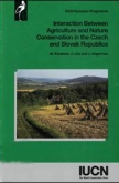 Interaction Between Agriculture and Nature Conservation in the Czech and Slovak Republics