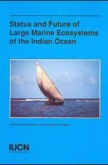 Status and Future of Large Marine Ecosystems of the Indian Ocean