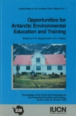 Opportunities for Antarctic Environmental Education and Training