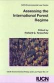 Assessing the International Forest Regime