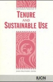 Tenure and Sustainable Use