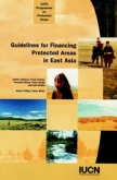 Guidelines for Financing Protected Areas in East Asia
