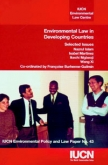 Environmental Law in Developing Countries: Volume I