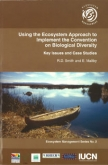 Using the Ecosystem Approach to Implement the Convention on Biological Diversity