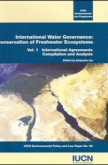 International Water Governance: Conservation of Freshwater Ecosystems