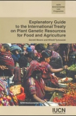 Explanatory Guide to the International Treaty on Plant Genetic Resources for Food and Agriculture