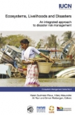 Ecosystems, Livelihoods, and Disasters
