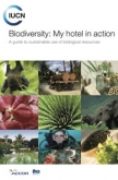 Biodiversity: My Hotel in Action